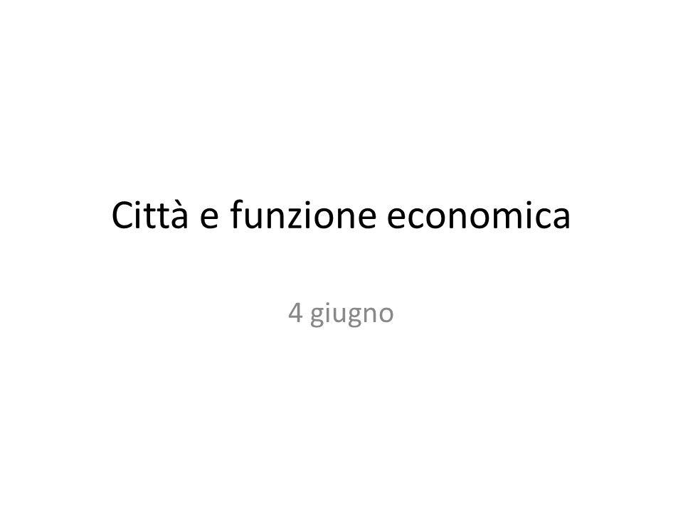 Città e funzione economica