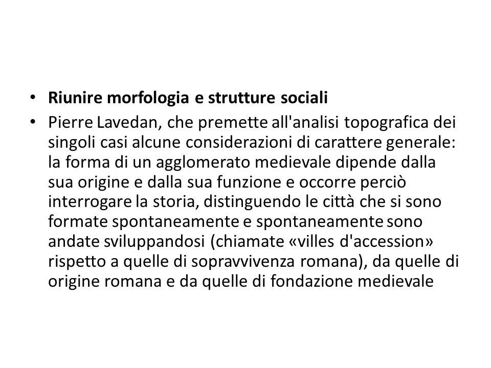 Riunire morfologia e strutture sociali