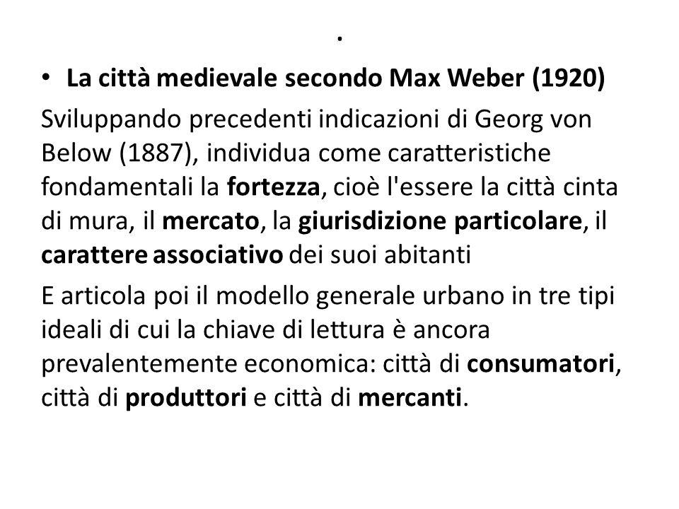 . La città medievale secondo Max Weber (1920)