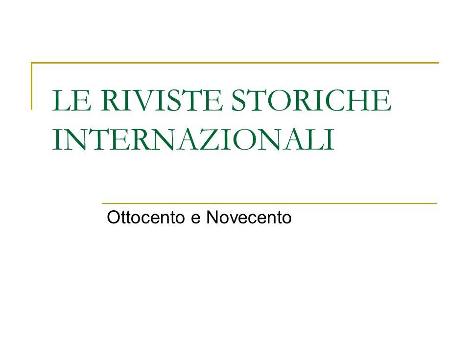 LE RIVISTE STORICHE INTERNAZIONALI