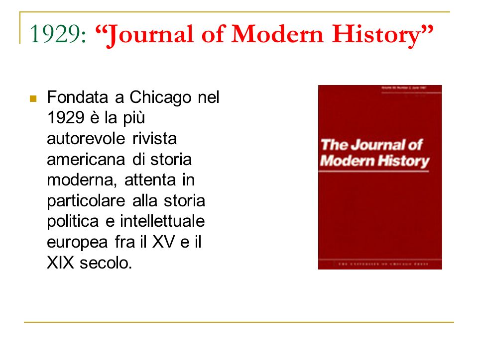 1929: Journal of Modern History