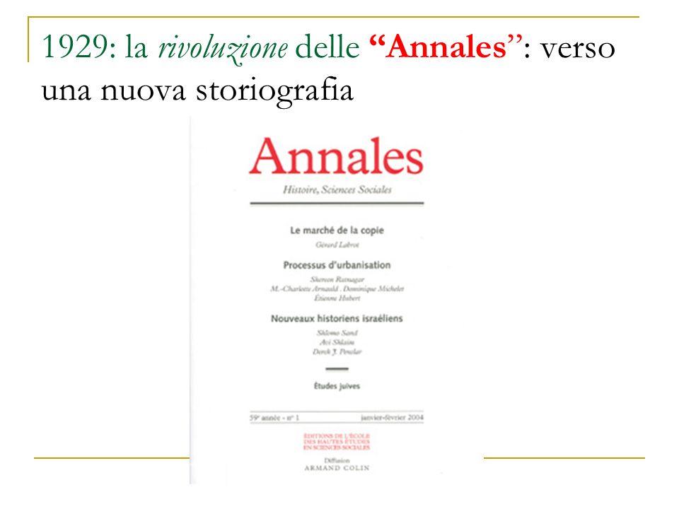 1929: la rivoluzione delle Annales : verso una nuova storiografia