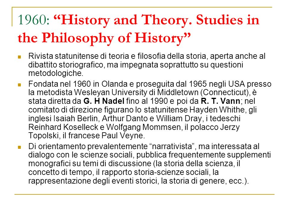 1960: History and Theory. Studies in the Philosophy of History