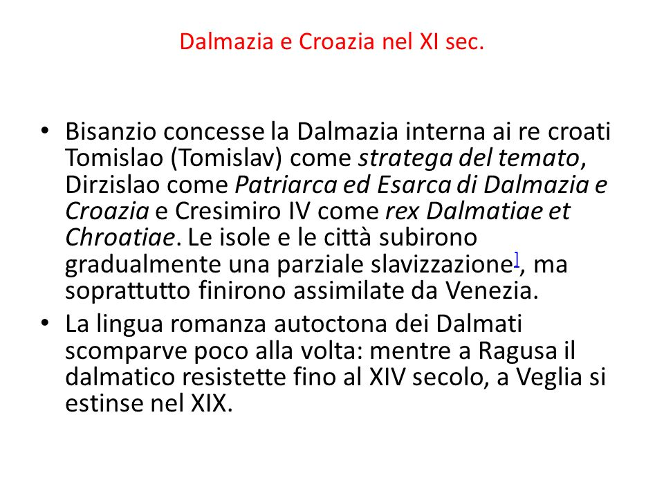 Dalmazia e Croazia nel XI sec.