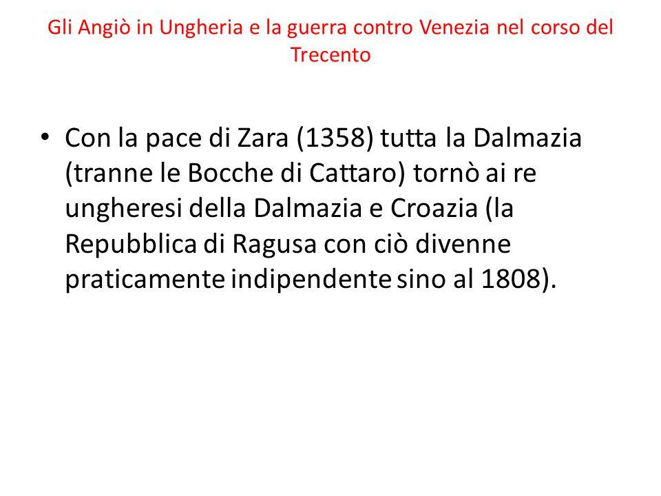 Gli Angiò in Ungheria e la guerra contro Venezia nel corso del Trecento