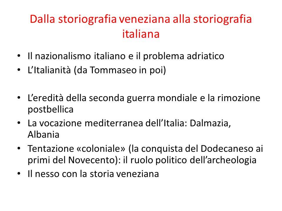 Dalla storiografia veneziana alla storiografia italiana