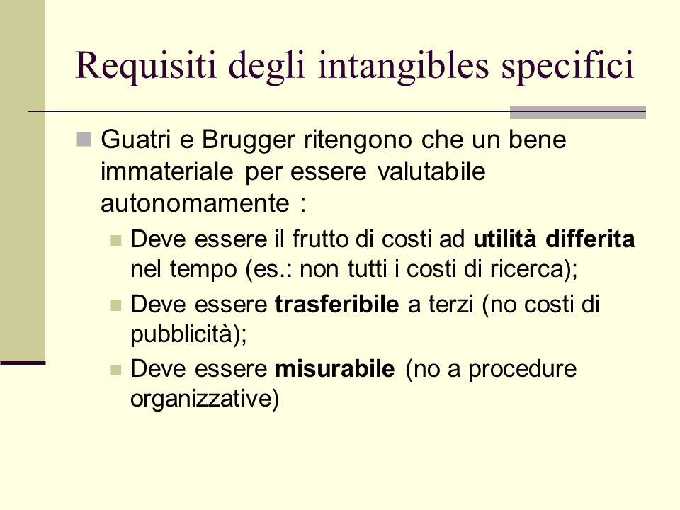 Requisiti degli intangibles specifici