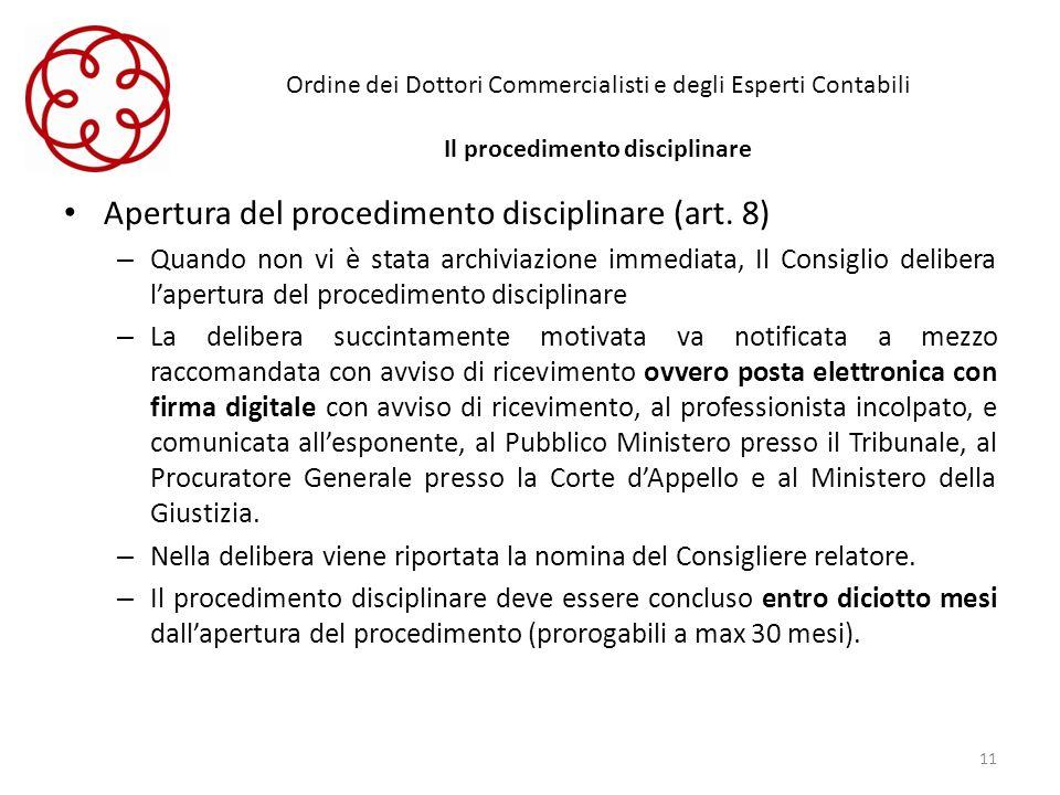 Apertura del procedimento disciplinare (art. 8)