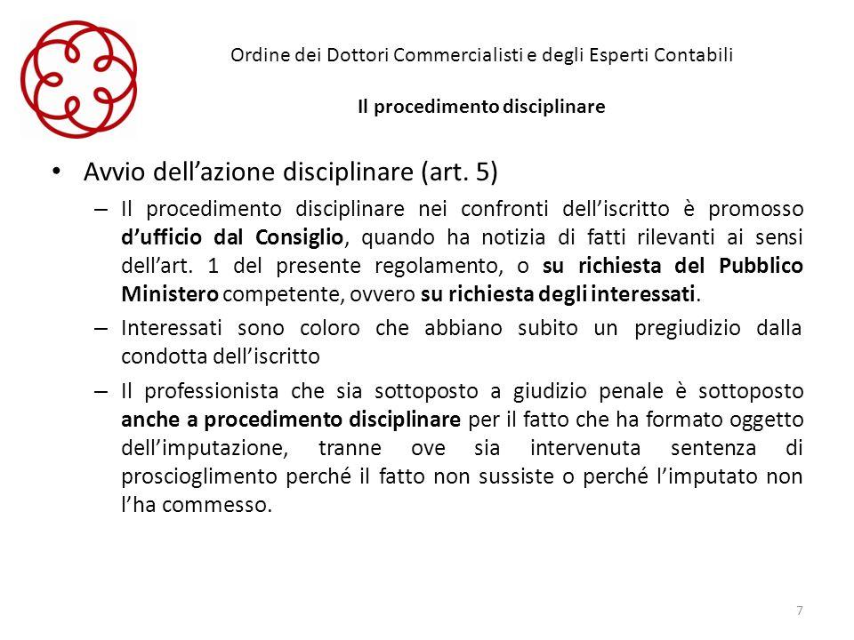 Avvio dell'azione disciplinare (art. 5)