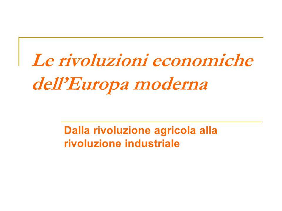 Le rivoluzioni economiche dell'Europa moderna