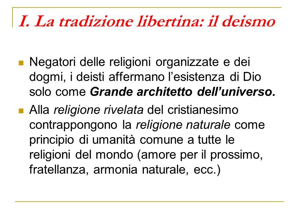 I. La tradizione libertina: il deismo