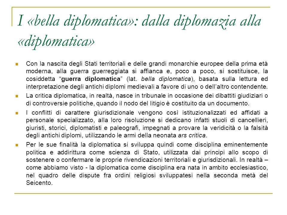 I «bella diplomatica»: dalla diplomazia alla «diplomatica»