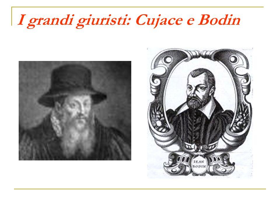 I grandi giuristi: Cujace e Bodin