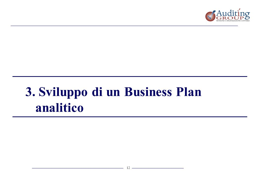 3. Sviluppo di un Business Plan analitico