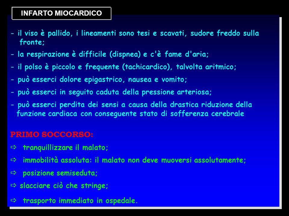 PRIMO SOCCORSO: INFARTO MIOCARDICO