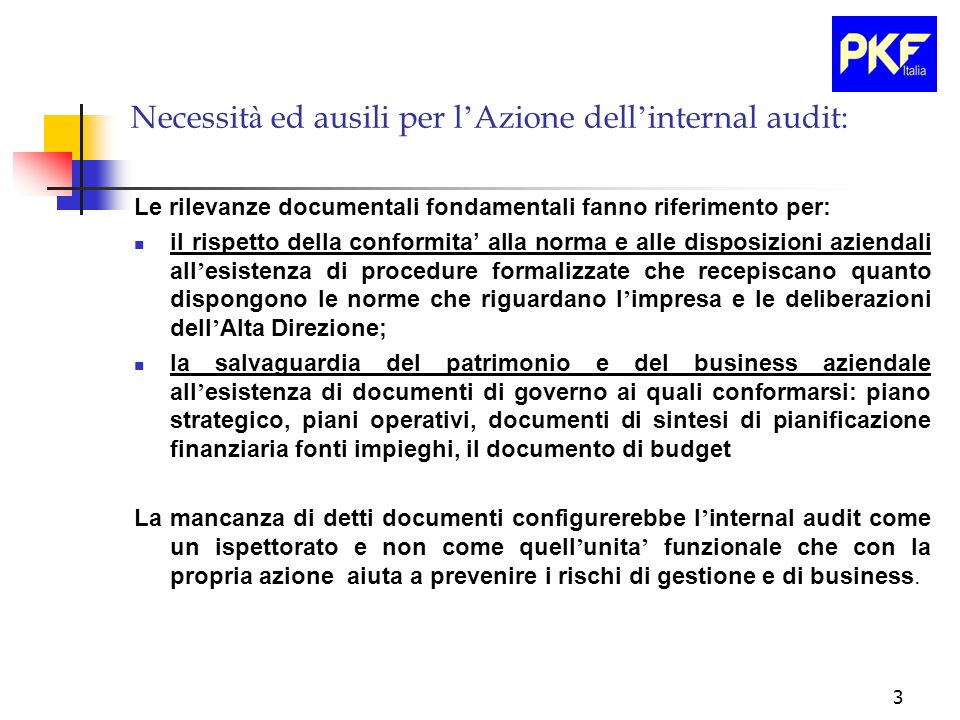 Necessità ed ausili per l'Azione dell'internal audit:
