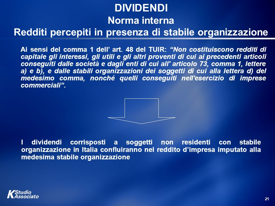 DIVIDENDI Norma interna Redditi percepiti in presenza di stabile organizzazione