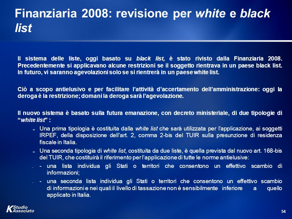 Finanziaria 2008: revisione per white e black list