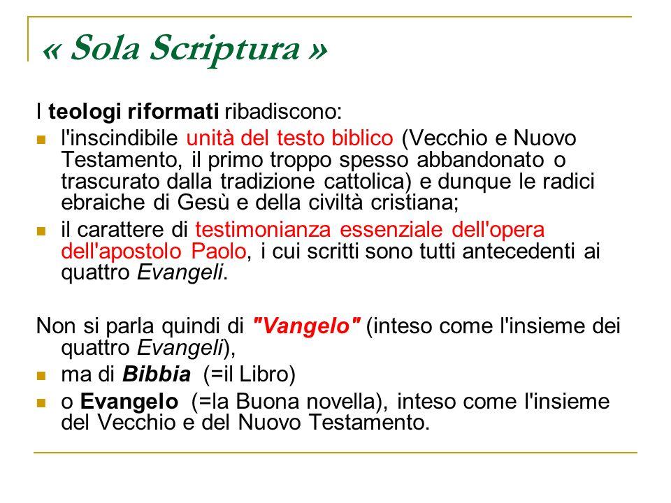 « Sola Scriptura » I teologi riformati ribadiscono: