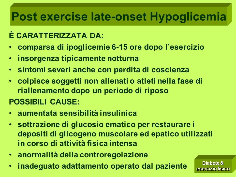 POST-EXERCISE LATE-ONSET HYPOGLICEMIA