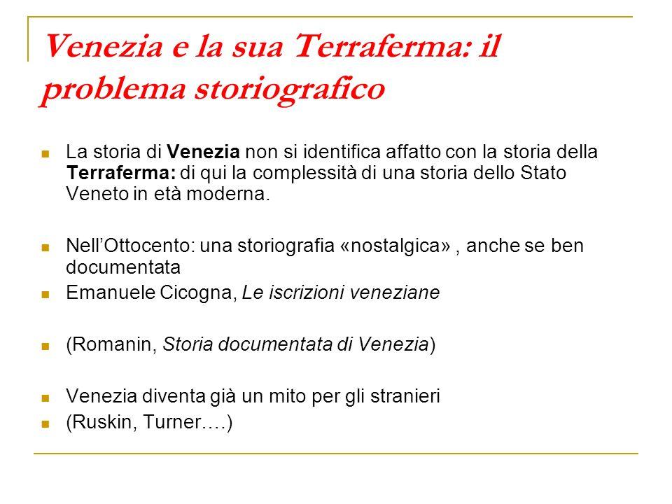 Venezia e la sua Terraferma: il problema storiografico