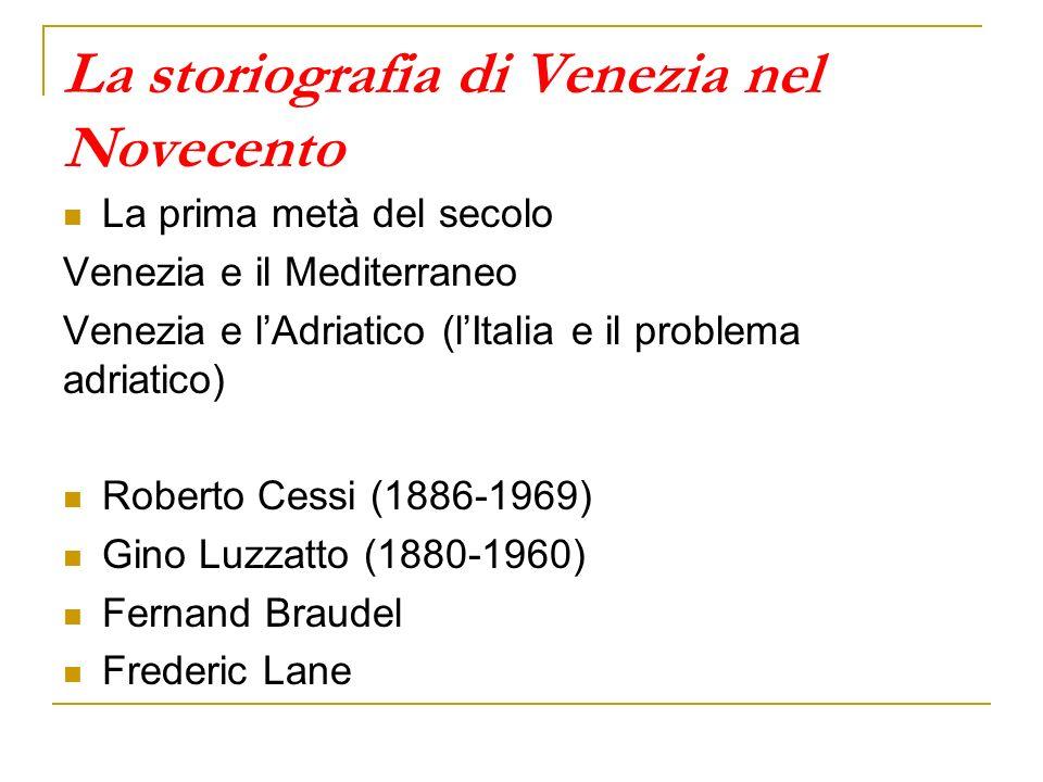 La storiografia di Venezia nel Novecento