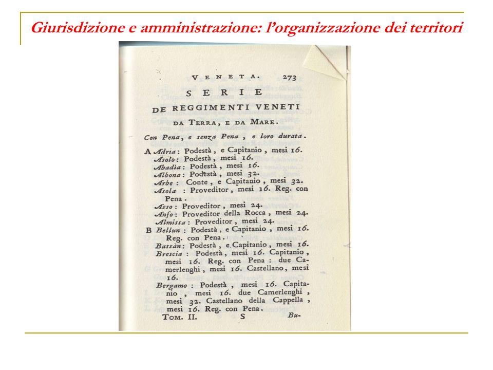 Giurisdizione e amministrazione: l'organizzazione dei territori