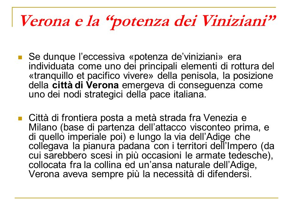 Verona e la potenza dei Viniziani