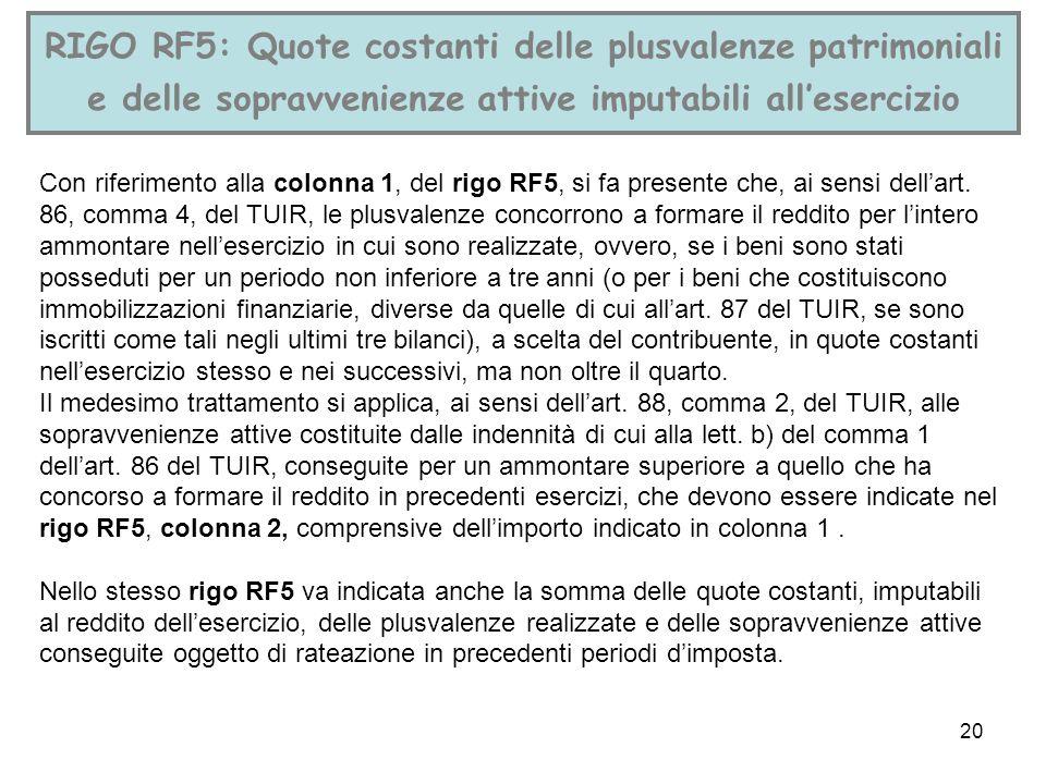 RIGO RF5: Quote costanti delle plusvalenze patrimoniali e delle sopravvenienze attive imputabili all'esercizio