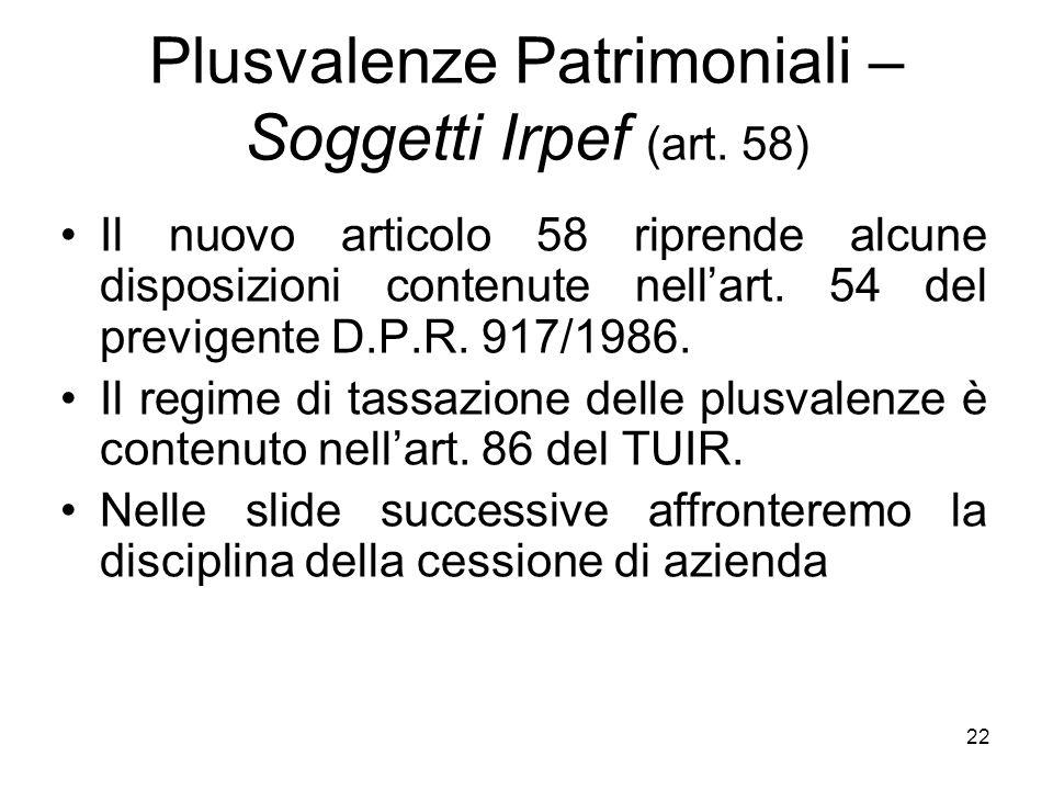 Plusvalenze Patrimoniali – Soggetti Irpef (art. 58)