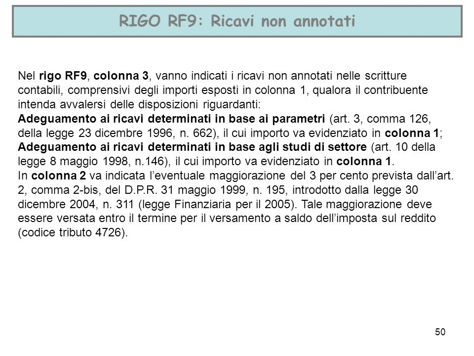 RIGO RF9: Ricavi non annotati