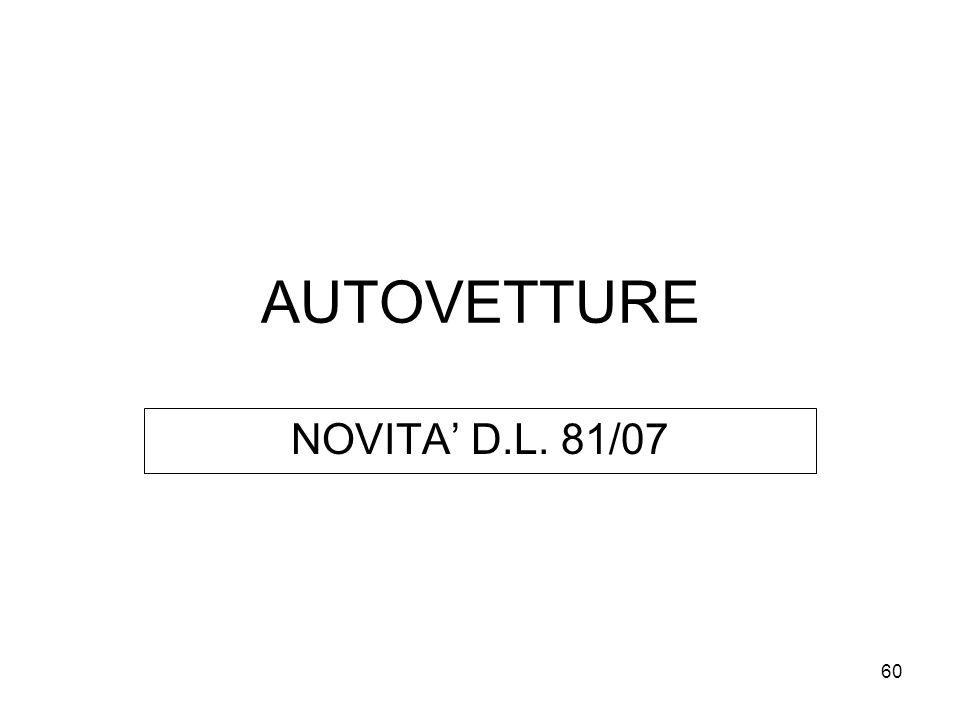 AUTOVETTURE NOVITA' D.L. 81/07