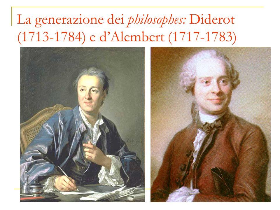 La generazione dei philosophes: Diderot (1713-1784) e d'Alembert (1717-1783)