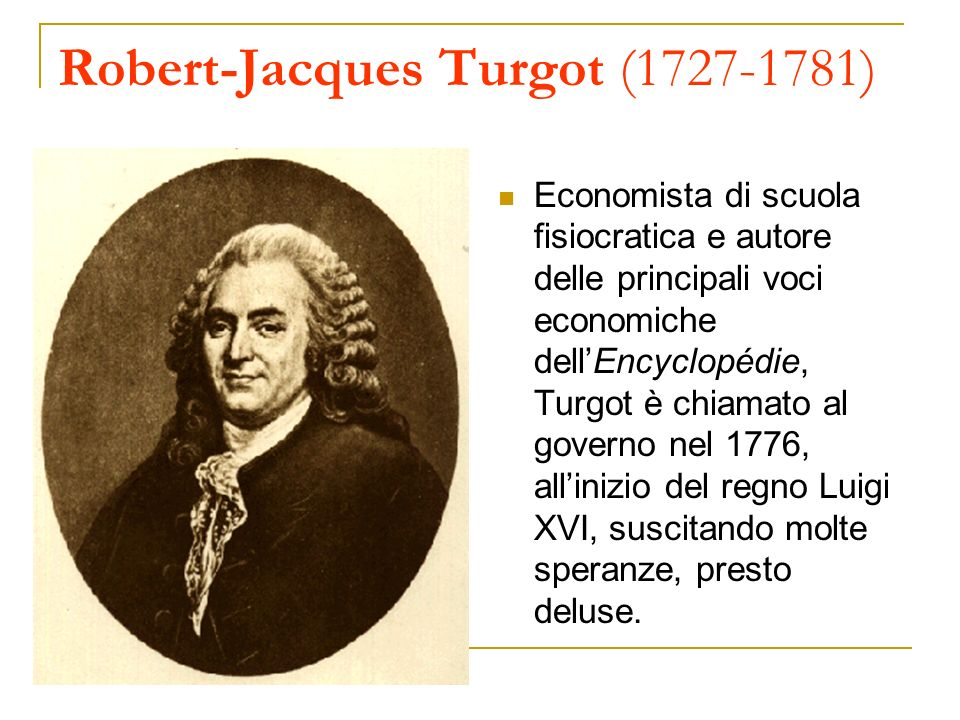 Robert-Jacques Turgot (1727-1781)