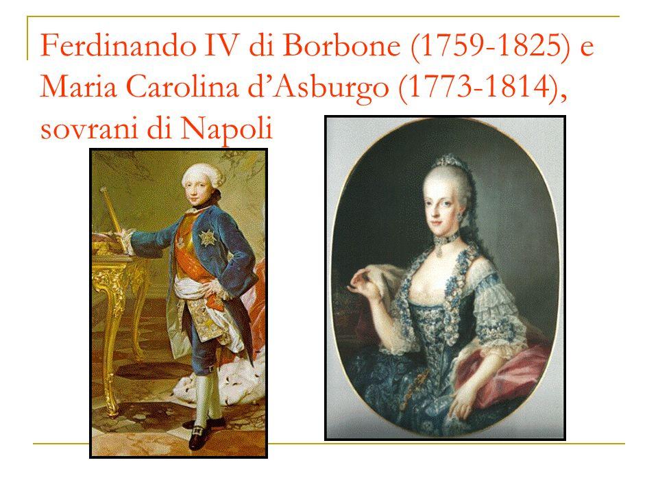 Ferdinando IV di Borbone (1759-1825) e Maria Carolina d'Asburgo (1773-1814), sovrani di Napoli
