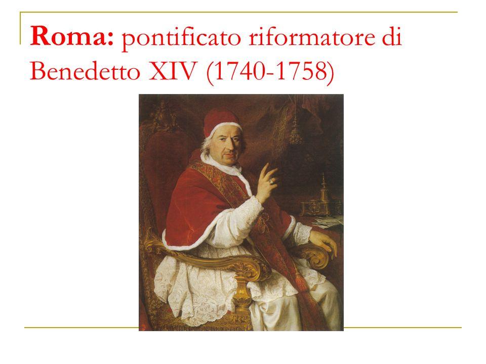 Roma: pontificato riformatore di Benedetto XIV (1740-1758)