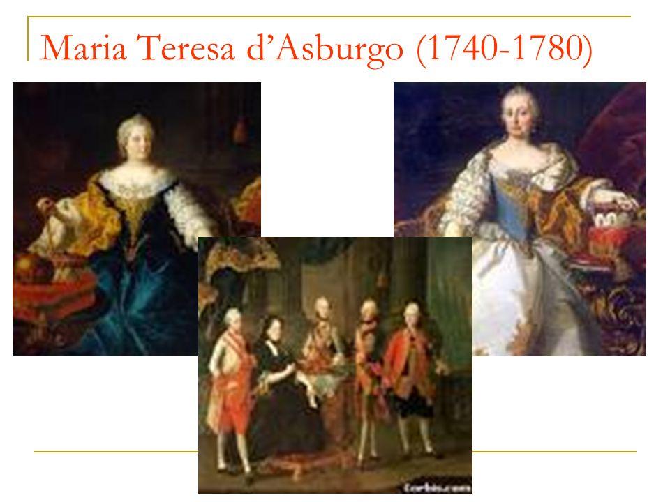 Maria Teresa d'Asburgo (1740-1780)