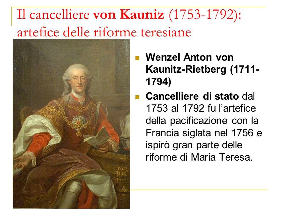 Il cancelliere von Kauniz (1753-1792): artefice delle riforme teresiane