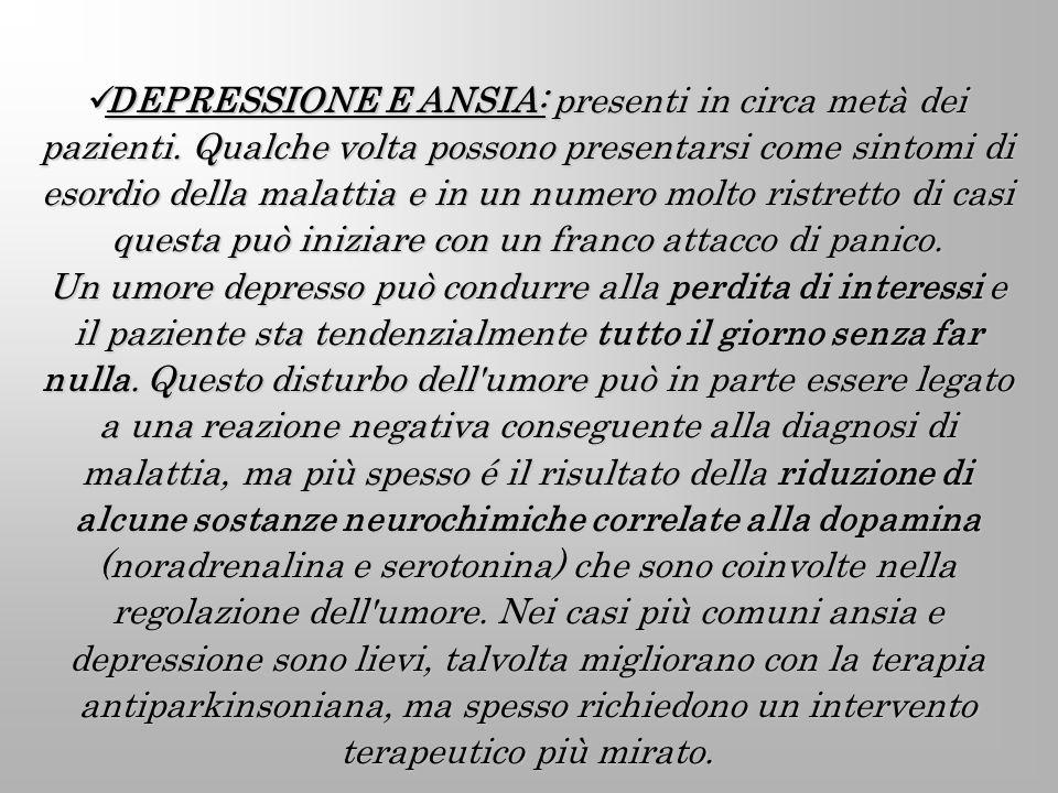DEPRESSIONE E ANSIA: presenti in circa metà dei pazienti