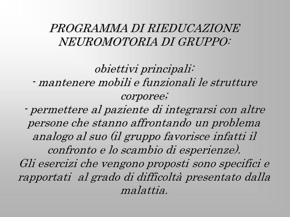 PROGRAMMA DI RIEDUCAZIONE NEUROMOTORIA DI GRUPPO: