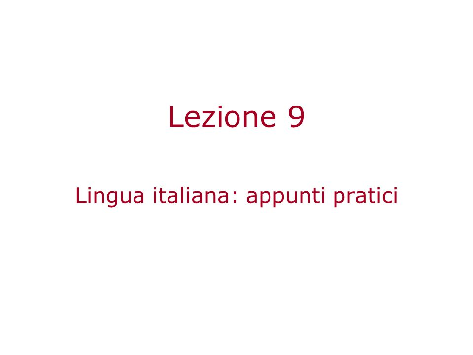 Lingua italiana: appunti pratici