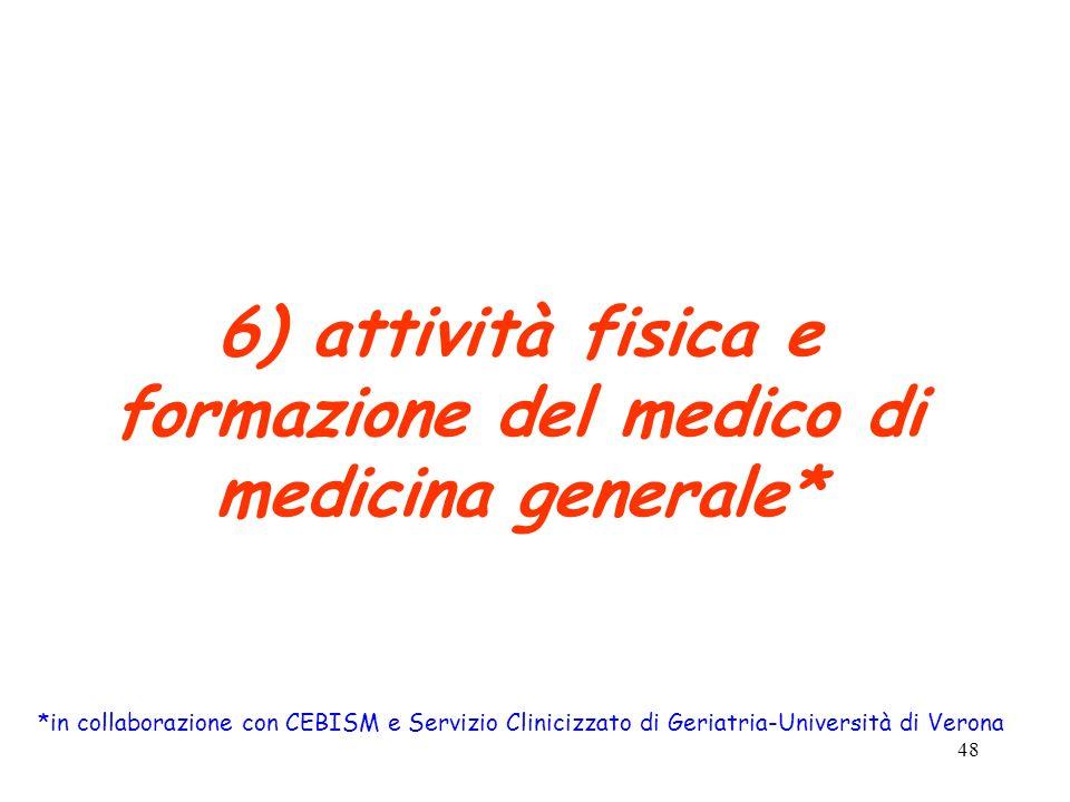 6) attività fisica e formazione del medico di medicina generale*