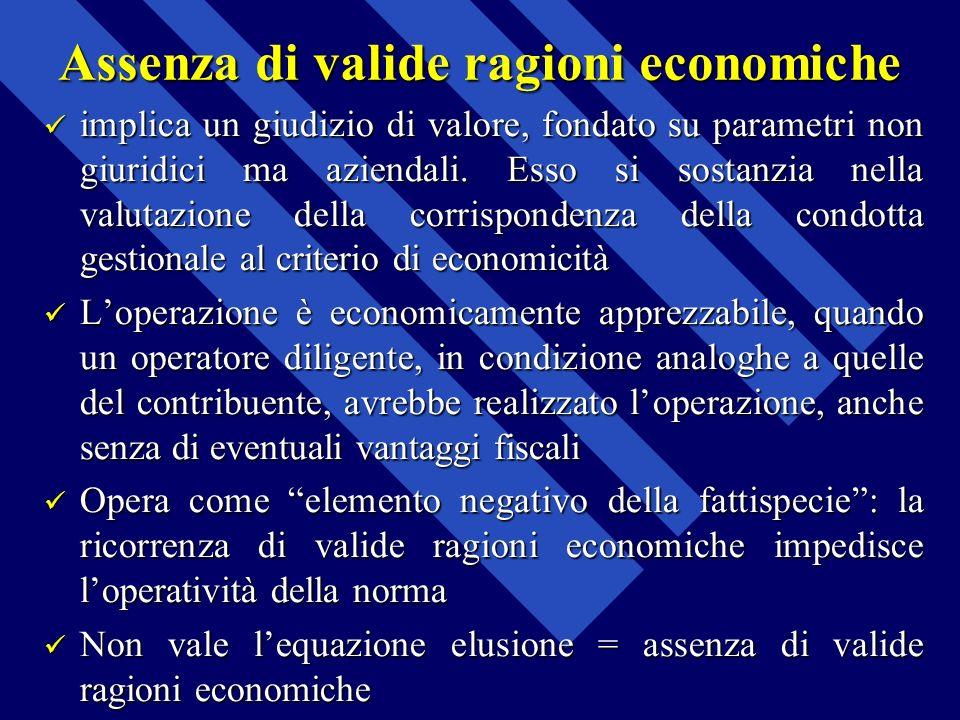 Assenza di valide ragioni economiche