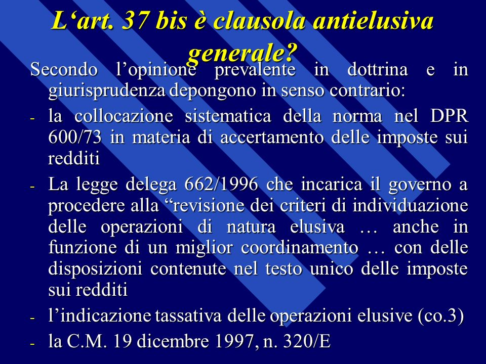 L'art. 37 bis è clausola antielusiva generale