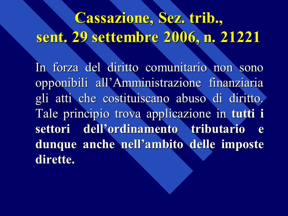 Cassazione, Sez. trib., sent. 29 settembre 2006, n. 21221