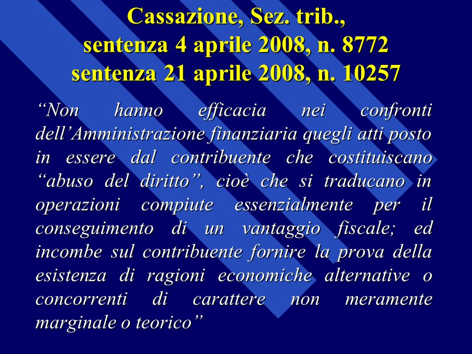 Cassazione, Sez. trib. , sentenza 4 aprile 2008, n