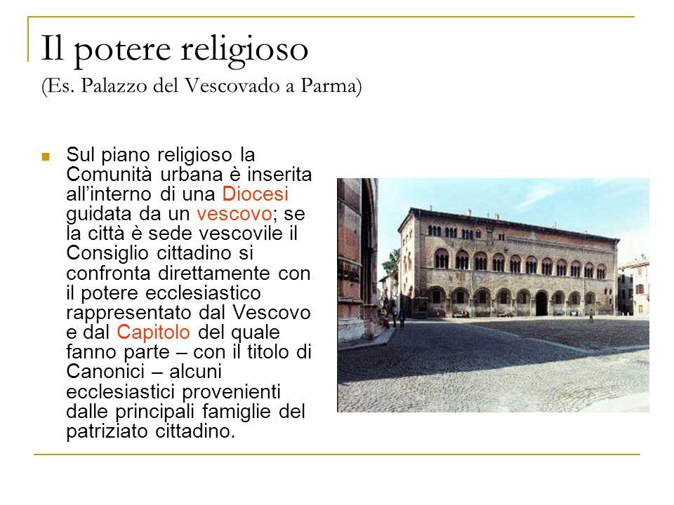 Il potere religioso (Es. Palazzo del Vescovado a Parma)