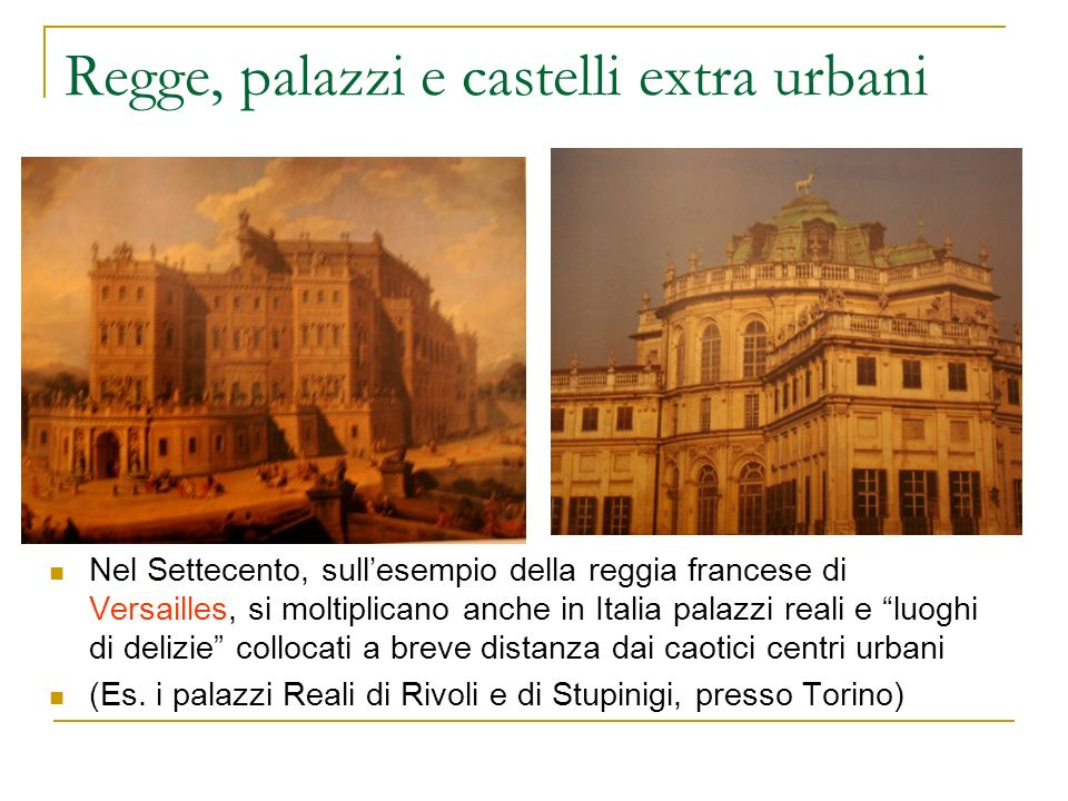 Regge, palazzi e castelli extra urbani