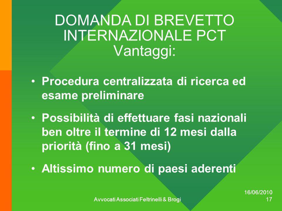 DOMANDA DI BREVETTO INTERNAZIONALE PCT Vantaggi: