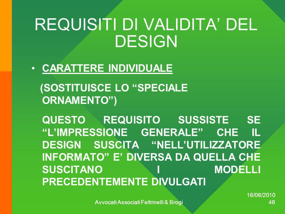 REQUISITI DI VALIDITA' DEL DESIGN